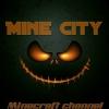 کانال Mine City