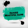 کانال تلگرام Making Beautiful Nameکانال